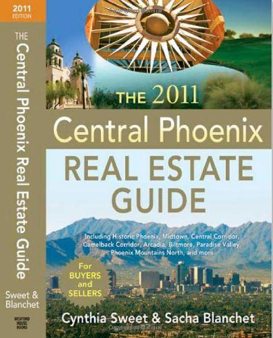 The 2013 Central Phoenix Real Estate Guide - But It Now